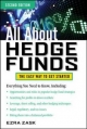All About Hedge Funds, Fully Revised Second Edition - Ezra Zask