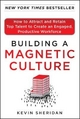 Building A Magnetic Culture - Kevin Sheridan