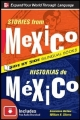 Stories from Mexico/Historias de Mexico, Second Edition - Genevieve Barlow; William N. Stivers