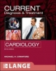 CURRENT Diagnosis & Treatment in Cardiology, Third Edition - Michael H. Crawford