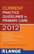 CURRENT Practice Guidelines in Primary Care 2012 - Joseph S. Esherick