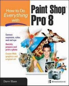How to Do Everything with Paint Shop Pro 8 - Huss, David