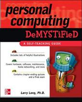 Personal Computing Demystified - Long, Larry