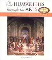 Humanities Through the Arts - Jacobus, Lee A. / Martin, F. David / Martin F., David