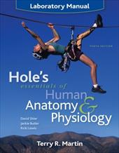 Hole's Essentials of Human Anatomy & Physiology Laboratory Manual - Martin, Terry R. / Shier, David / Butler, Jackie L.