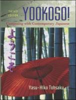 Yookoso!: Continuing with Contemporary Japanese