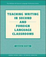 Teaching Writing in Second and Foreign Language Classrooms