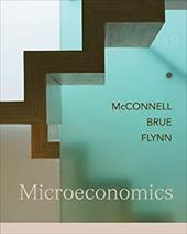 Microeconomics: Principles, Problems, and Policies - McConnell, Campbell R. / Brue, Stanley L. / Flynn, Sean Masaki