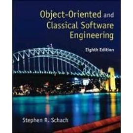 Object-Oriented and Classical Software Engineering - Stephen Schach