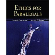 Ethics for Paralegals - Spagnola, Linda; Batts, Vivian