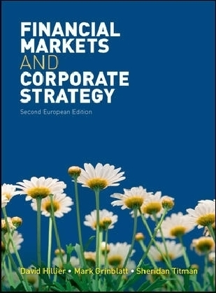 Financial Markets and Corporate Strategy - European Edition - Hillier, David / Grinblatt, Mark / Titman, Sheridan