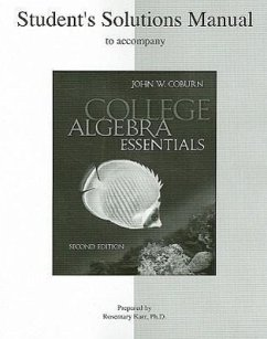 Student Solutions Manual to Accompany College Algebra Essentials - Coburn, John W. Karr, Rosemary M.