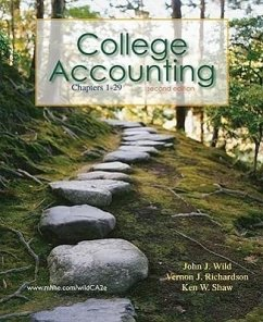 College Accounting, Chapters 1-29 [With Access Code] - Wild, John J. Richardson, Vernon J. Shaw, Ken W.