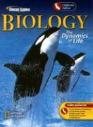 Biology California Edition: The Dynamics of Life