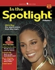 In the Spotlight: Volume 1, Levels B-D - McGraw-Hill Education