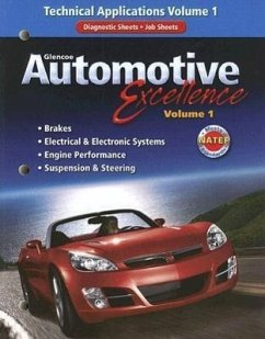 Glencoe Automotive Excellence, Volume 1: Technical Applications - Herausgeber: McGraw-Hill