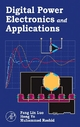 Digital Power Electronics and Applications - Fang Lin Luo;  Hong Ye;  Muhammad H. Rashid