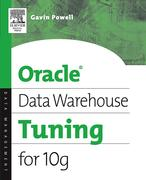 Gavin JT Powell: Oracle Data Warehouse Tuning for 10g