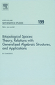 Bitopological Spaces: Theory, Relations with Generalized Algebraic Structures and Applications - Badri Dvalishvili