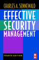 Effective Security Management - Charles A. Sennewald