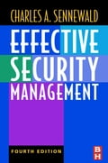 Effective Security Management - Sennewald, Charles A.