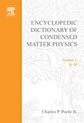 Encyclopedic Dictionary of Condensed Matter Physics - Jr. Charles P. Poole