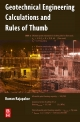 Geotechnical Engineering Calculations and Rules of Thumb - Ruwan Abey Rajapakse