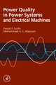 Power Quality in Power Systems and Electrical Machines - Ewald Fuchs;  Mohammad A. S. Masoum