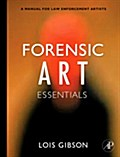 Forensic Art Essentials - Lois Gibson