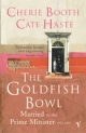 The Goldfish Bowl - Cherie Booth; Cate Haste