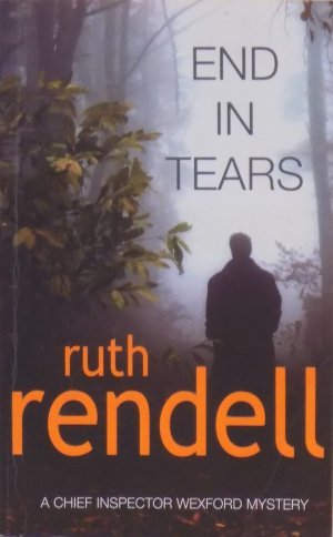 End  in tears - Ruth Rendell