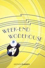 Weekend Wodehouse - P.G. Wodehouse (author), Hilaire Belloc (introduction)