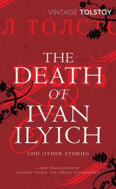 The Death of Ivan Ilyich and Other Stories - Leo N. Tolstoi
