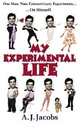 My Experimental Life - A. J. Jacobs