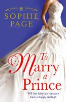 To Marry a Prince: Will Her Fairytale Romance Have a Happy Ending?