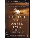 The Hare with Amber Eyes - Edmund de Waal