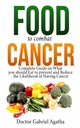 Food to Combat Cancer