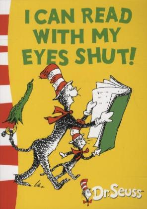Dr Seuss - Green Back Book: I Can Read With My Eyes Shut! - Geisel, Theodor