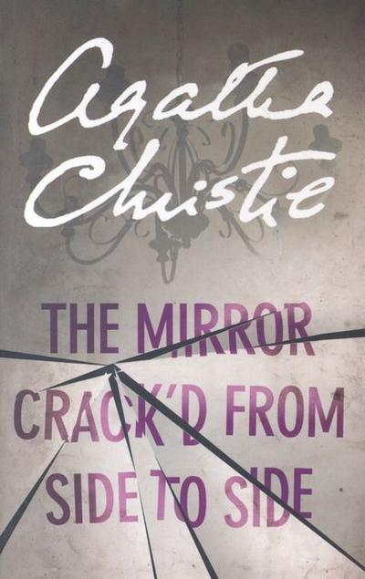 The Mirror Crack'd from Side to Side. Mord im Spiegel, englische Ausgabe - Agatha Christie