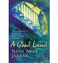 A Good Land - Nada Awar Jarrar