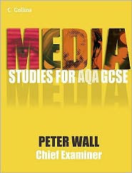 Media Studies for Aqa Gcse. Student Book - Peter Wall