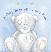 A Grey Bear with a Blue Nose.