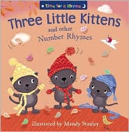 Three Little Kittens and Other Number Rhymes