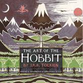 The Art of The Hobbit by J.R.R. Tolkien - J. R. R. Tolkien (author), Wayne G. Hammond (editor), Christina Scull (editor)