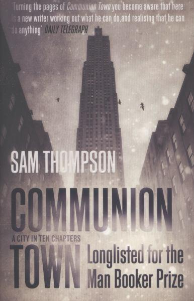 Communion Town - Thompson, Sam