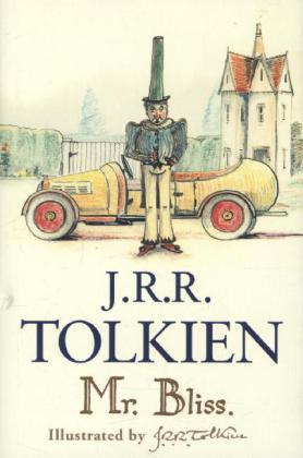 Mr. Bliss - Tolkien, John R. R.