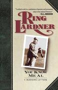 Lardner, Ring: You Know Me Al