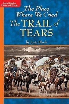 Timelinks: Grade 5, Approaching Level, the Place Where We Cried: The Trail of Tears (Set of 6) - MacMillan/McGraw-Hill McGraw-Hill Education