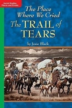 Timelinks: Grade 5, on Level, the Place Where We Cried: The Trail of Tears (Set of 6) - MacMillan/McGraw-Hill McGraw-Hill Education