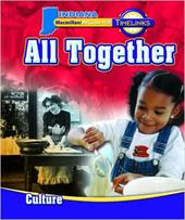 Timelinks: Grade 1, All Together-Unit 1 Culture Student Edition (In) - MacMillan/McGraw-Hill